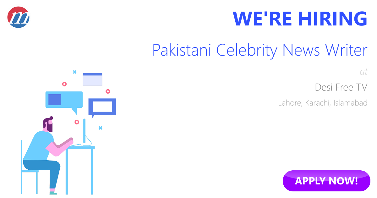 Pakistani Celebrity News Writer Job in Desi Free TV Lahore, Karachi