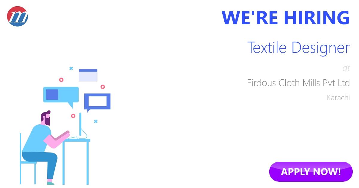 Textile Designer Job in Firdous Cloth Mills Pvt Ltd Karachi