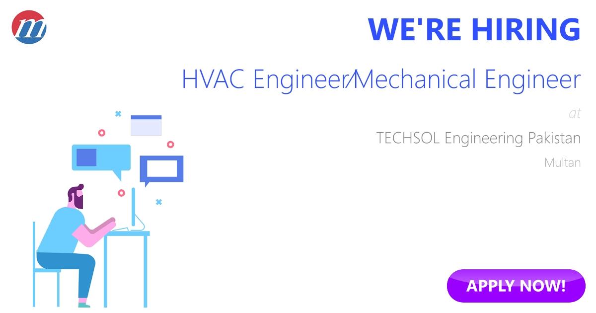 HVAC Engineer/Mechanical Engineer Job in TECHSOL Engineering ...