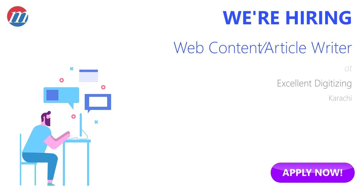 Web Content/Article Writer Job in Excellent Digitizing Karachi