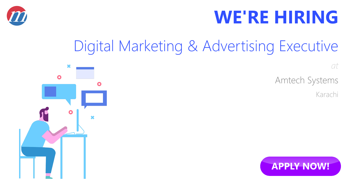 Digital Marketing & Advertising Executive Job in Amtech