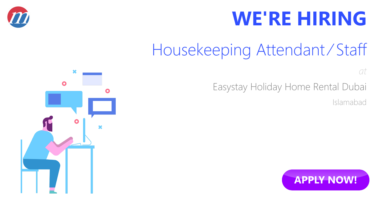 Housekeeping Attendant / Staff Job in Easystay Holiday Home
