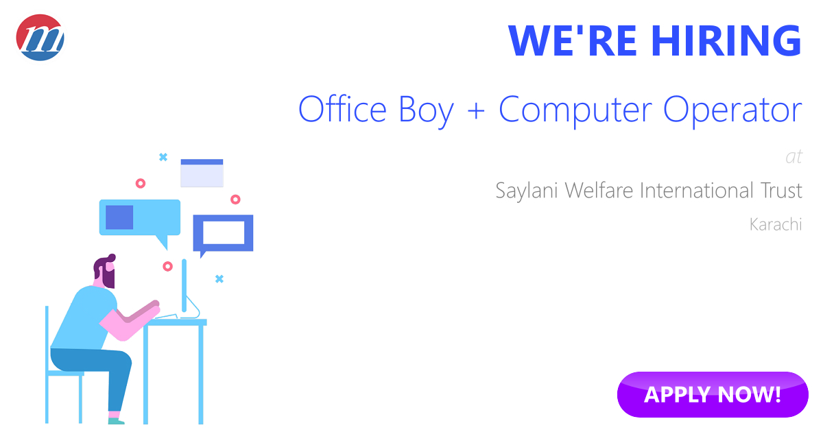 Office Boy + Computer Operator Job in Saylani Welfare International